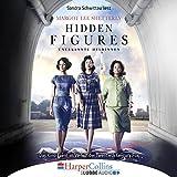 img - for Hidden Figures - Unerkannte Heldinnen: Afroamerikanische Mathematikerinnen in der NASA book / textbook / text book
