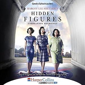 Hidden Figures - Unerkannte Heldinnen Audiobook