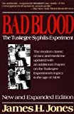 Bad Blood: The Tuskegee Syphilis Experiment, Revised Edition (Paperback)