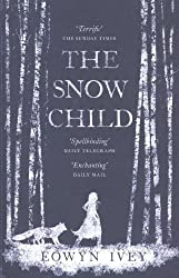 The Snow Child by Ivey, Eowyn (2012) Paperback