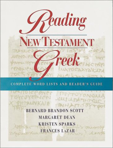 Reading New Testament Greek: Complete Word Lists and Reader's Guide (English and Greek Edition)