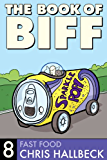 The Book of Biff #8 Fast Food