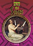 The Sirens (Monsters in Myth)