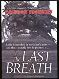 To the Last Breath, Carlton Stowers, 0786247363