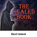 Sealed Book: Devil Island | David Kogan