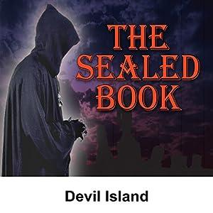 Sealed Book: Devil Island Radio/TV Program
