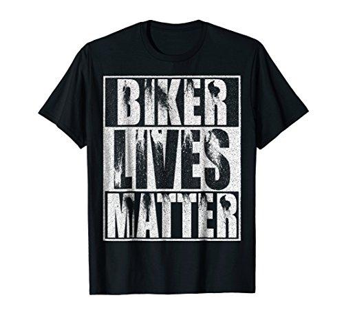 Biker Lives Matter Shirt - Motorcycle Biker Rider Tee Shirt