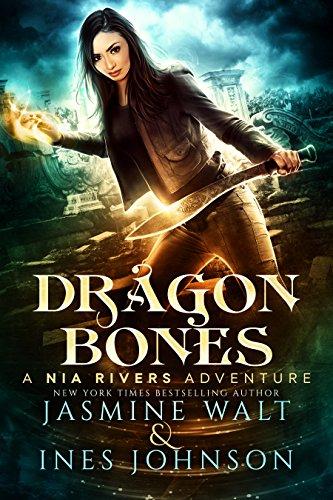 (Dragon Bones: a Nia Rivers Novel (Nia Rivers Adventures Book 1))