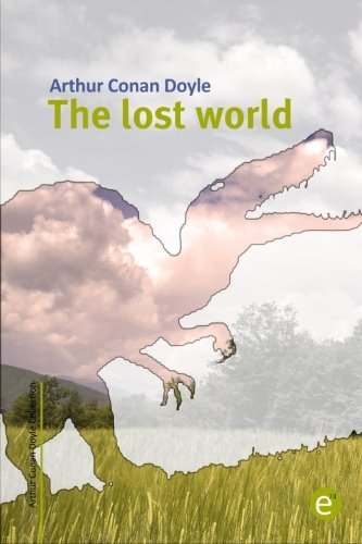 Download The lost world (Arthur Conan Doyle Collection) (Volume 5) PDF