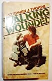 img - for Walking Wounded book / textbook / text book