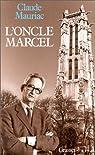Le temps immobile, tome 10 : L' oncle Marcel par Mauriac