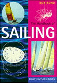 The Handbook of Sailing (Pelham Practical Sports)