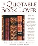 The Quotable Book Lover, , 158574655X