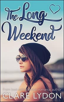 The Long Weekend by [Lydon, Clare]