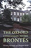 The Oxford Companion to the Brontës, Christine Alexander and Margaret Smith, 0198662181