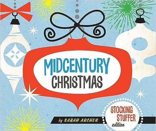 Midcentury Christmas Stocking Stuffer Edition (Stocking Stuffer Edition)