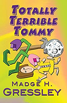 Totally Terrible Tommy by [Gressley, Madge H]