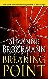 Breaking Point: A Novel