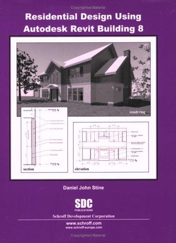 Read Online Residential Design Using Revit Building 8 pdf epub