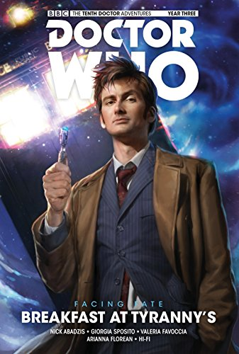 Doctor Who - The Tenth Doctor: Facing Fate Volume 1: Breakfast at Tyranny's (Doctor Who: the Tenth Doctor 1)