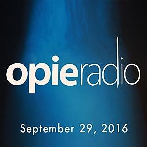 Opie and Jimmy, September 29, 2016 Radio/TV Program