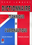 img - for Dictionnaire technique de l'ae ronautique: Anglais-franc ais, franc ais-anglais = Technical dictionary of aeronautics : English-French, French-English (French Edition) book / textbook / text book