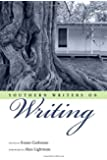 Southern Writers on Writing