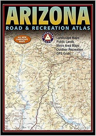 Map Of Arizona Public Lands.Benchmark Arizona Road Recreation Atlas Fifth Edition Benchmark