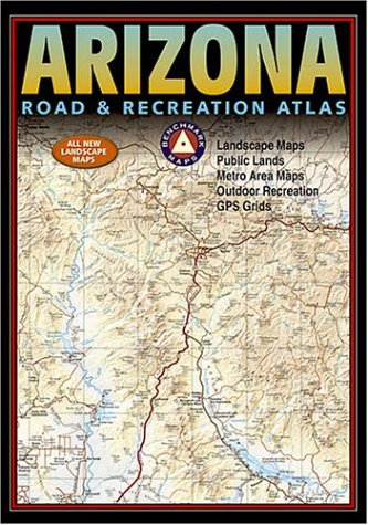 (Benchmark Arizona Road & Recreation Atlas. Fifth Edition)