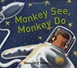 Monkey See, Monkey Do, Donough O'Malley, 184507596X