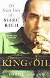 The King of Oil: The Secret Lives of Marc Rich