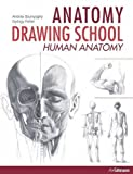 img - for Anatomy Drawing School: Human Anatomy: Volume 1 (Anatomy Drawing School 1) by Andras Szunyoghy (2010-10-01) book / textbook / text book