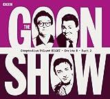The Goon Show Compendium Volume Eight: Series 8, Part 2