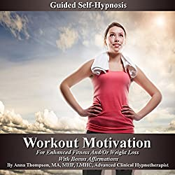 Workout Motivation Guided Self-Hypnosis