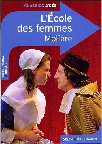 LÉcole des femmes (Théâtre de Molière) (French Edition)