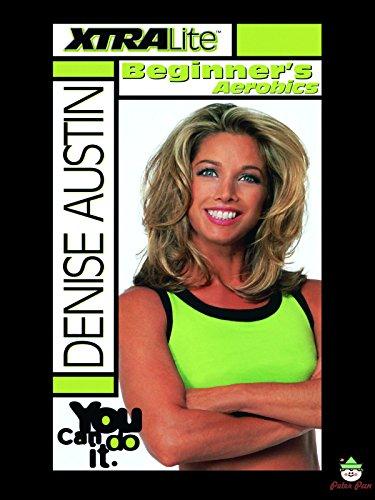 Denise Austin: Xtralite Beginner Aerobics by