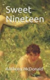 img - for Sweet Nineteen book / textbook / text book