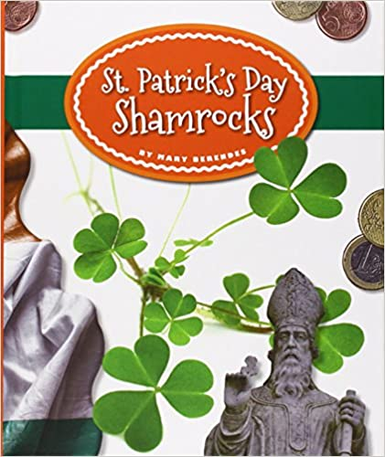 Maksuttomat lataukset e-kirjoja pdf-muodossa St. Patrick's Day Shamrocks (Our Holiday Symbols) PDF CHM ePub by Mary Berendes 1631437461