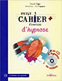 Petit Cahier d'Exercices d'Hypnose