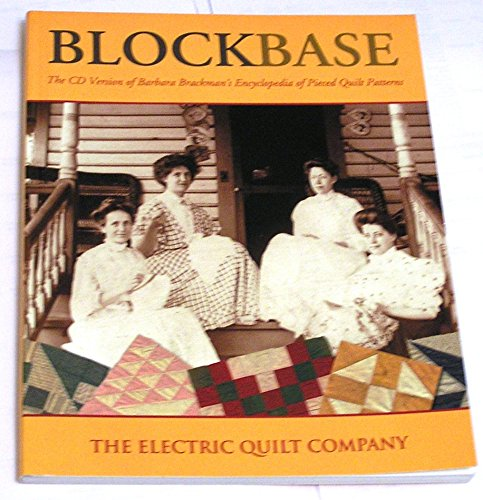 BLOCKBASE, THE CD VERSION OF BARBARA BRACKMAN'S ENCYCLOPEDIA OF PIECED QUILT (Electric Quilt Patterns)