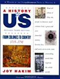 A History of US: From Colonies to Country: 1735-1791 A History of US Book Three (A History of US (3))