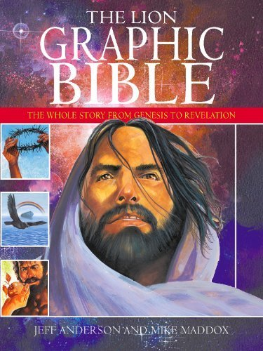 The Lion Graphic Bible: The Whole Story from Genesis to Revelation by Mike Maddox (2004-09-17) ()