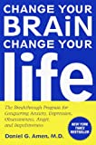 Change Your Brain, Change Your Life, Daniel G. Amen, 1417666404