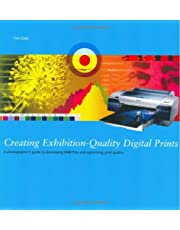 Creating Exhibition-Quality Digital Prints: A Photographer's Guide to Developing Raw Files and Optimising Print Quality