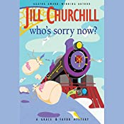 Who's Sorry Now?: The Grace and Favor Series, Book 6 | Jill Churchill