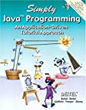 Simply Java Programming: An Application-Driven™ Tutorial Approach by Deitel, Harvey M. published by Prentice Hall Paperback