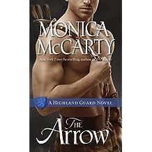 The Arrow: A Highland Guard Novel (The Highland Guard)