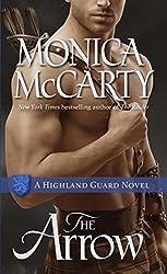 The Arrow: A Highland Guard Novel (The Highland Guard Book 9)