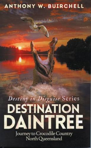 Destination Daintree (Destiny in Disguise Book 1)