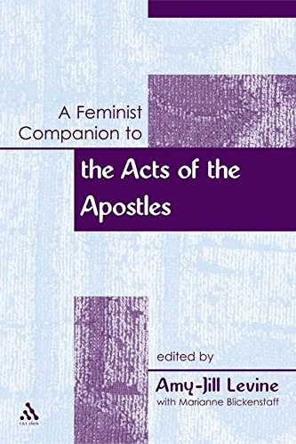 A Feminist Companion to the Acts of the Apostles (Feminist Companion to the New Testament and Early Christian Writings) PDF